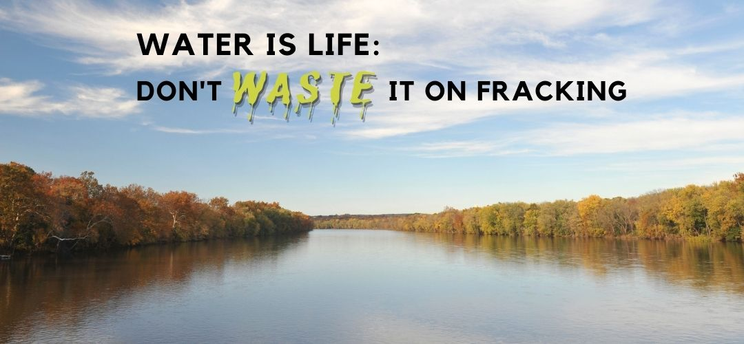 Ban the Export of Water for Fracking from the Delaware River Watershed!10